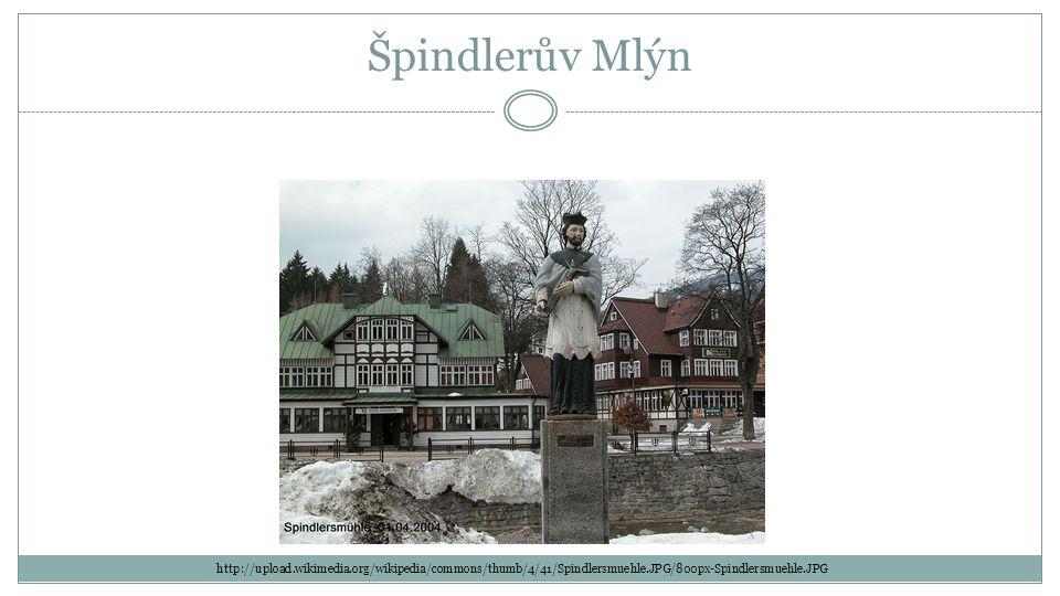 Špindlerův Mlýn http://upload.wikimedia.org/wikipedia/commons/thumb/4/41/Spindlersmuehle.JPG/800px-Spindlersmuehle.JPG
