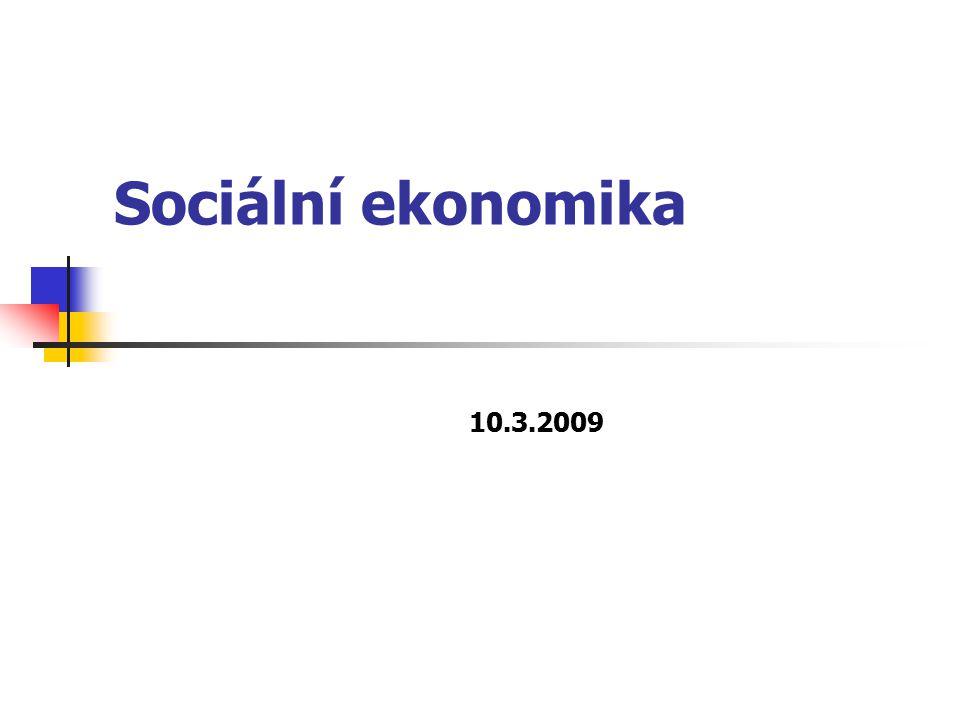 Sociální ekonomika 10.3.2009