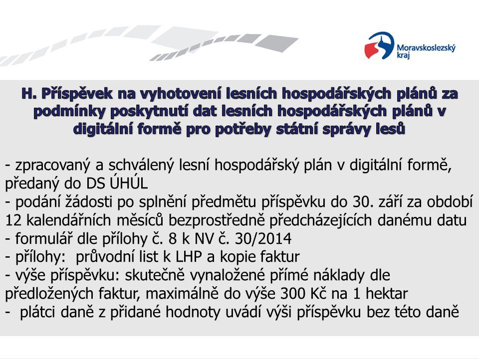 Název prezentace - zpracovaný a schválený lesní hospodářský plán v digitální formě, předaný do DS ÚHÚL - podání žádosti po splnění předmětu příspěvku do 30.