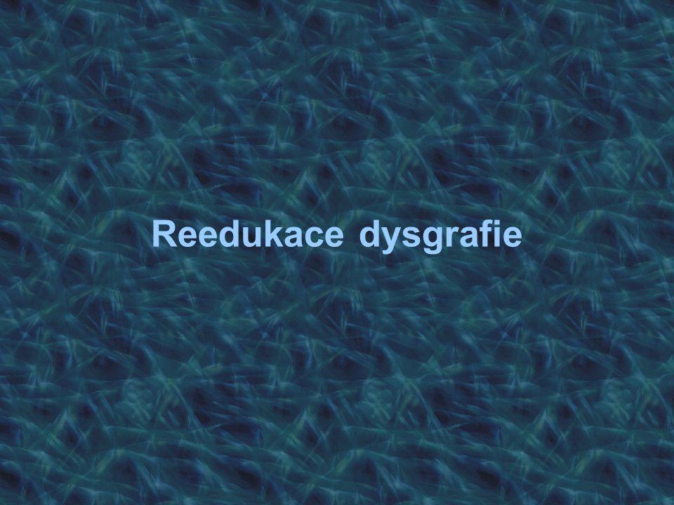 Reedukace dysgrafie
