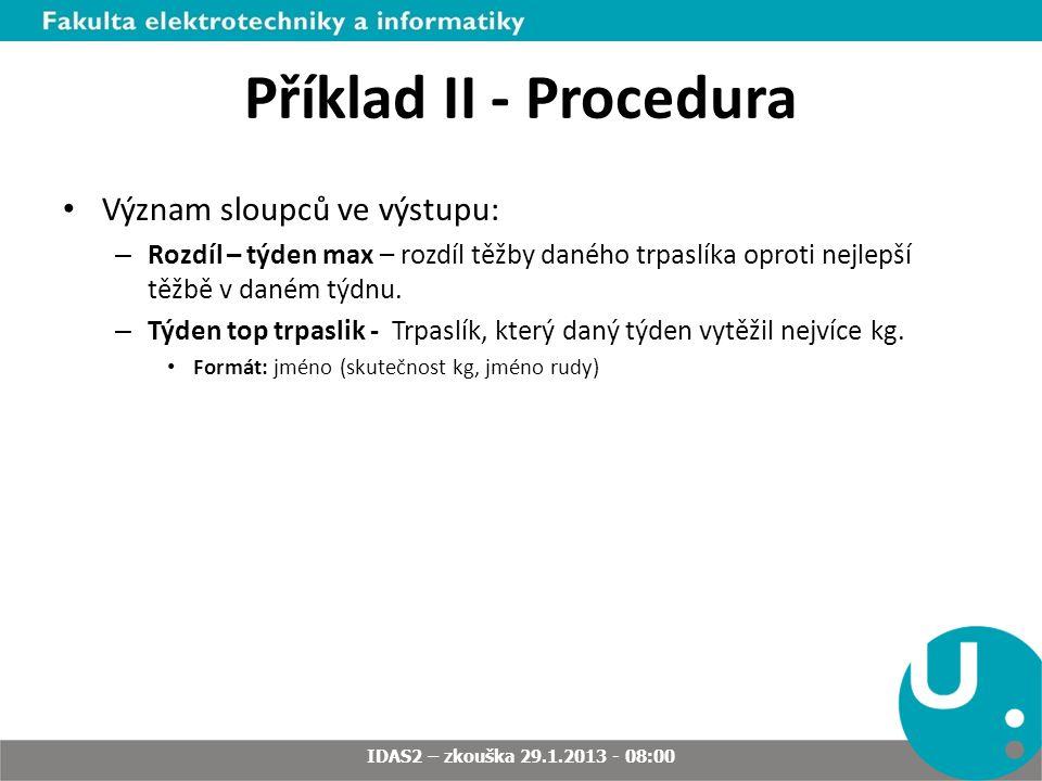 A_O_SNEHURCE IDAS2 – zkouška 29.1.2013 - 08:00