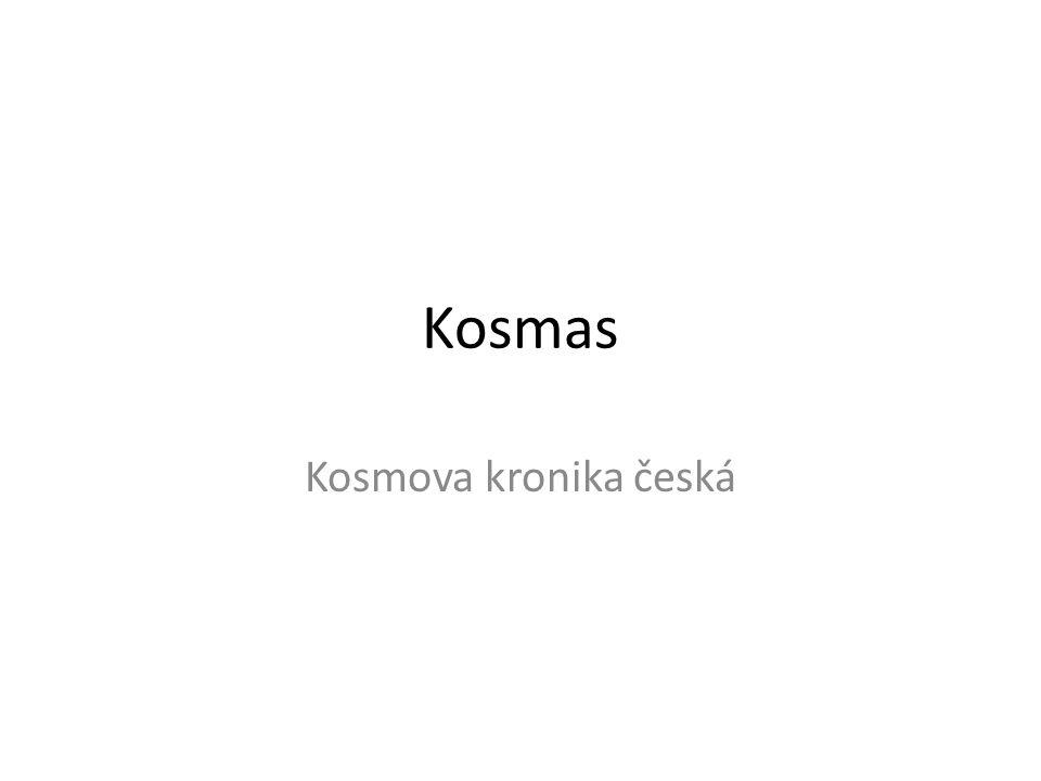 Kosmas Kosmova kronika česká