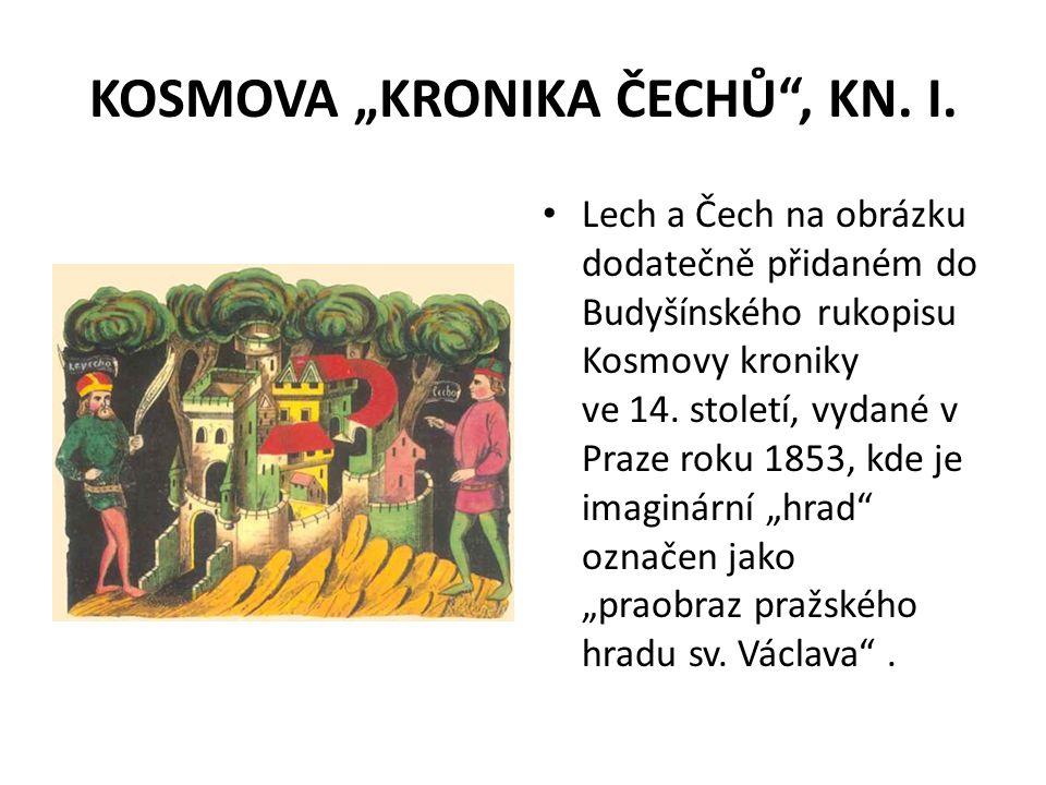 """KOSMOVA """"KRONIKA ČECHŮ"""", KN. I. Lech a Čech na obrázku dodatečně přidaném do Budyšínského rukopisu Kosmovy kroniky ve 14. století, vydané v Praze roku"""