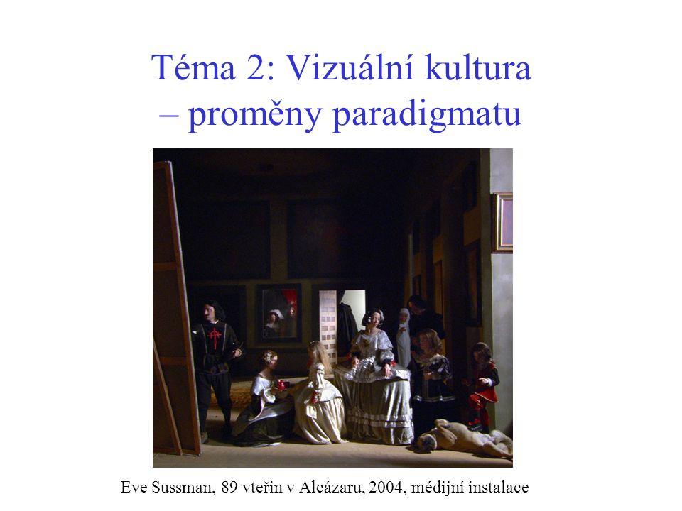 Téma 2: Vizuální kultura – proměny paradigmatu Eve Sussman, 89 vteřin v Alcázaru, 2004, médijní instalace