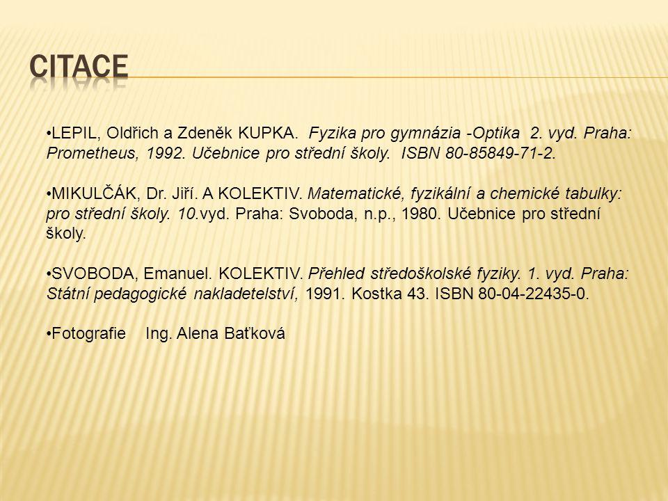 LEPIL, Oldřich a Zdeněk KUPKA. Fyzika pro gymnázia -Optika 2.