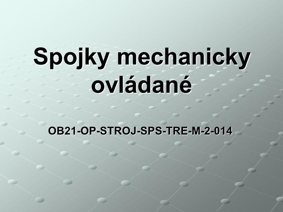 OB21-OP-STROJ-SPS-TRE-M-2-014 Spojky mechanicky ovládané