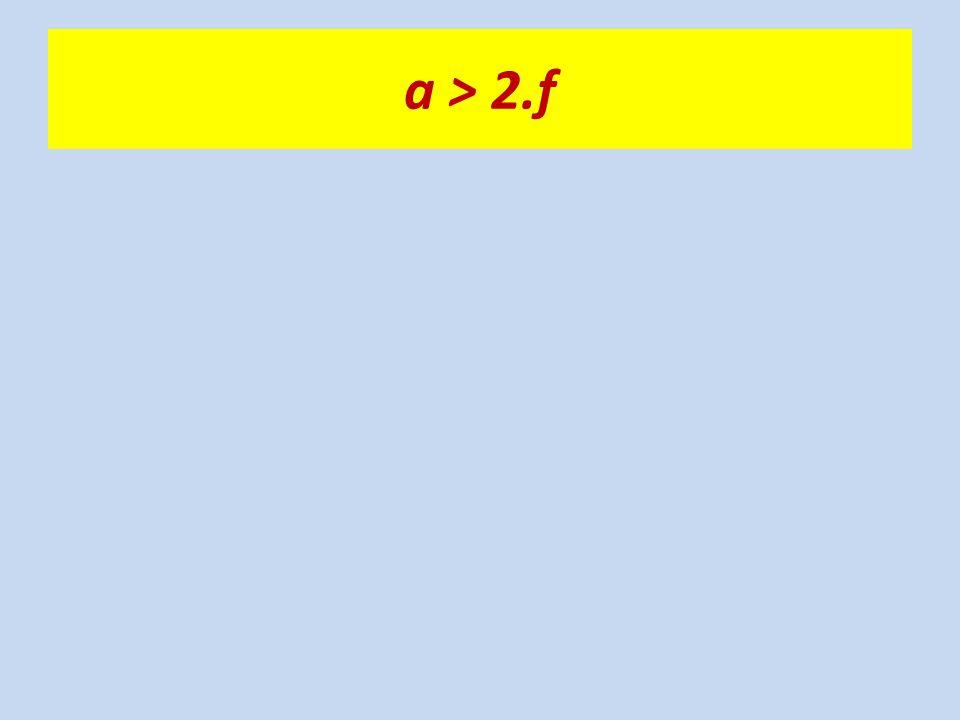 a > 2.f