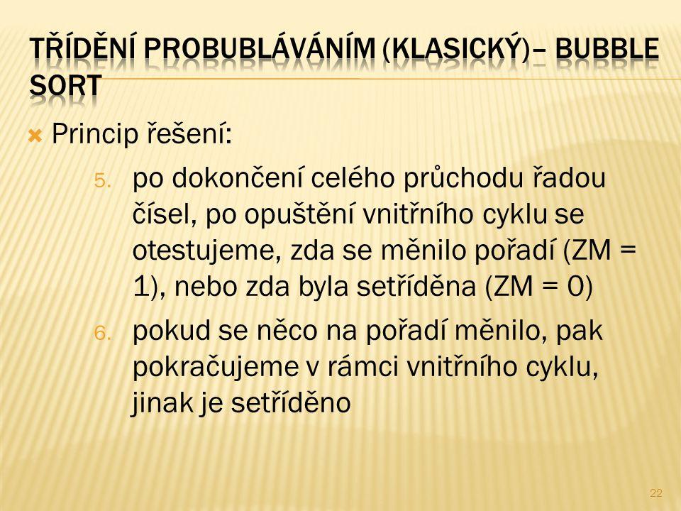  Princip řešení: 5.