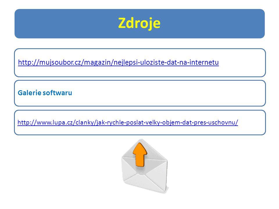 Zdroje http://mujsoubor.cz/magazin/nejlepsi-uloziste-dat-na-internetu Galerie softwaru http://www.lupa.cz/clanky/jak-rychle-poslat-velky-objem-dat-pres-uschovnu/