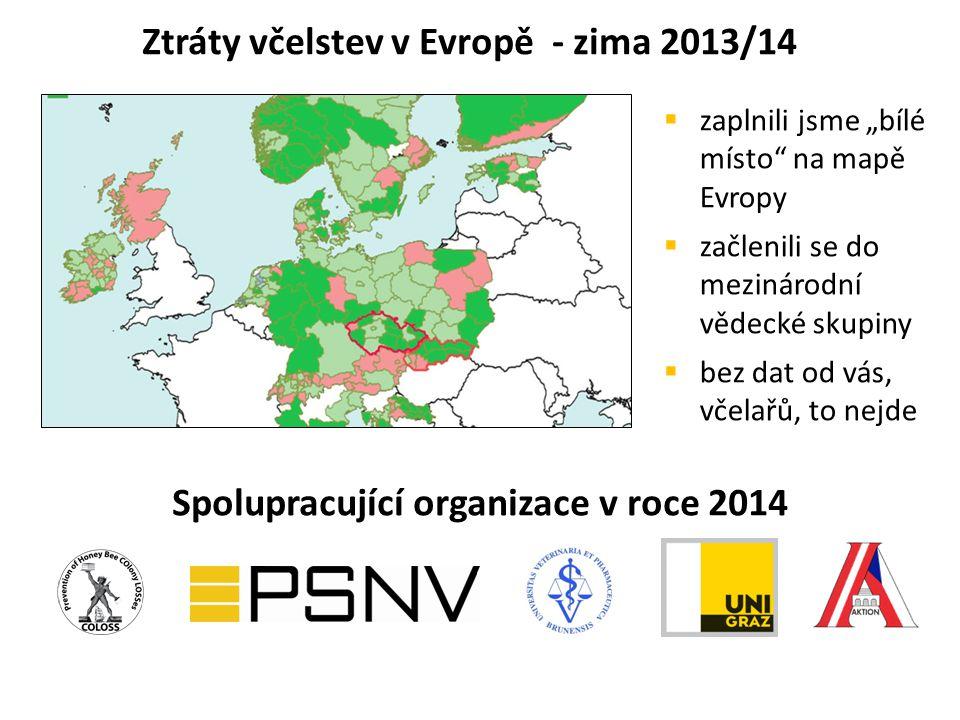 """Ztráty včelstev v Evropě - zima 2013/14 Spolupracující organizace v roce 2014  zaplnili jsme """"bílé místo na mapě Evropy  začlenili se do mezinárodní vědecké skupiny  bez dat od vás, včelařů, to nejde"""