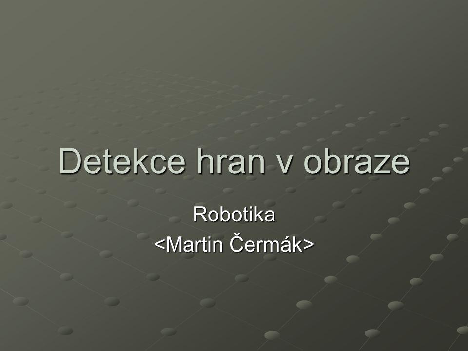 Detekce hran v obraze Robotika