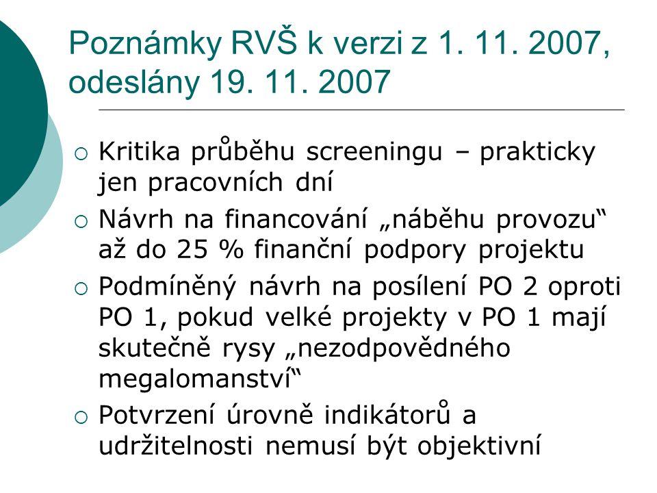 Poznámky RVŠ k verzi z 1. 11. 2007, odeslány 19.