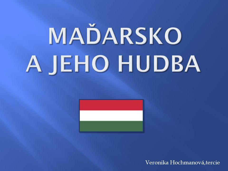  vnitrozemský stát ve střední Evropě  hlavní město – Budapešť  země lázní, vína a ostrých jídel  řeka Dunaj