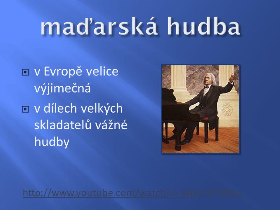  v Evropě velice výjimečná  v dílech velkých skladatelů vážné hudby http://www.youtube.com/watch?v=jGMiYPTdN5o