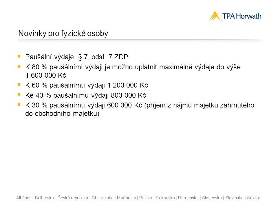 Albánie | Bulharsko | Česká republika | Chorvatsko | Maďarsko | Polsko | Rakousko | Rumunsko | Slovensko | Slovinsko | Srbsko Zvýšení daňového zvýhodnění na vyživované dítě  Daňové zvýhodnění  na druhé vyživované dítě se zvyšuje o 200 Kč měsíčně, tj.