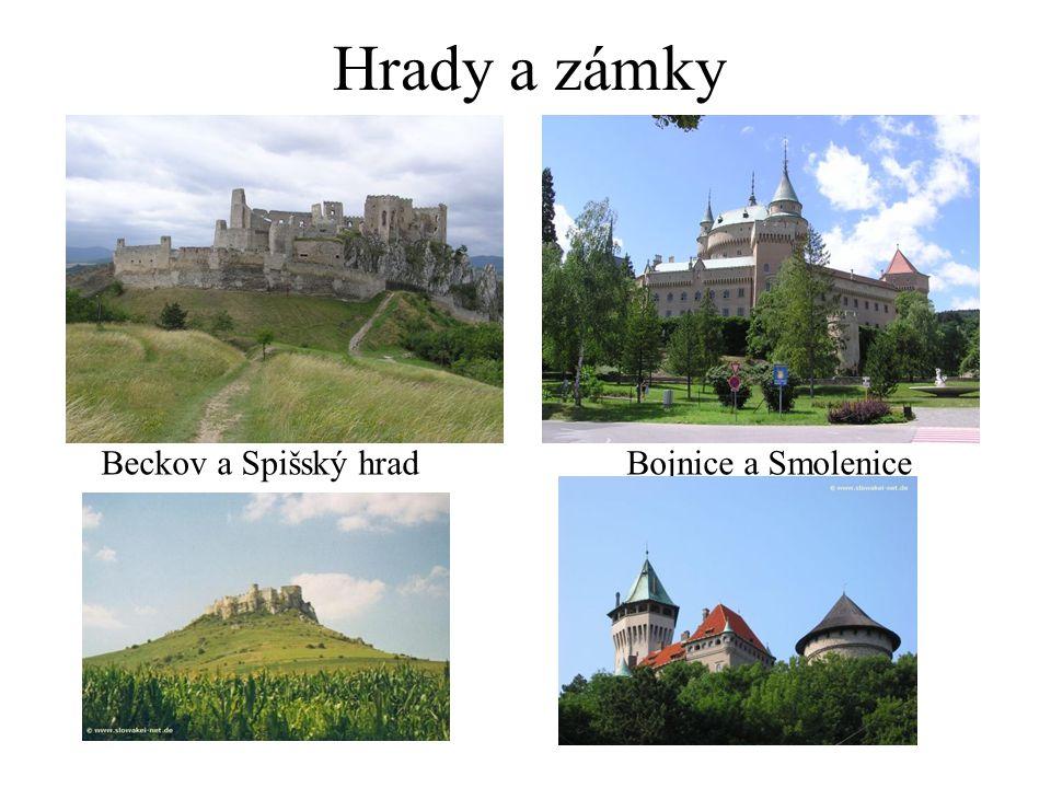 Hrady a zámky Beckov a Spišský hradBojnice a Smolenice