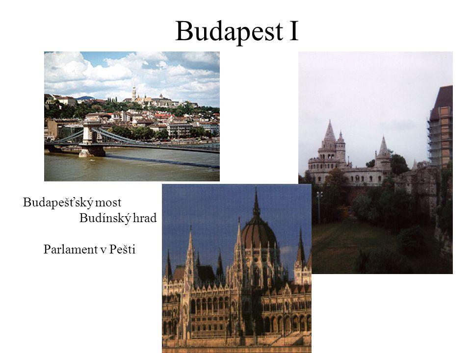 Budapest I Budapešťský most Budínský hrad Parlament v Pešti