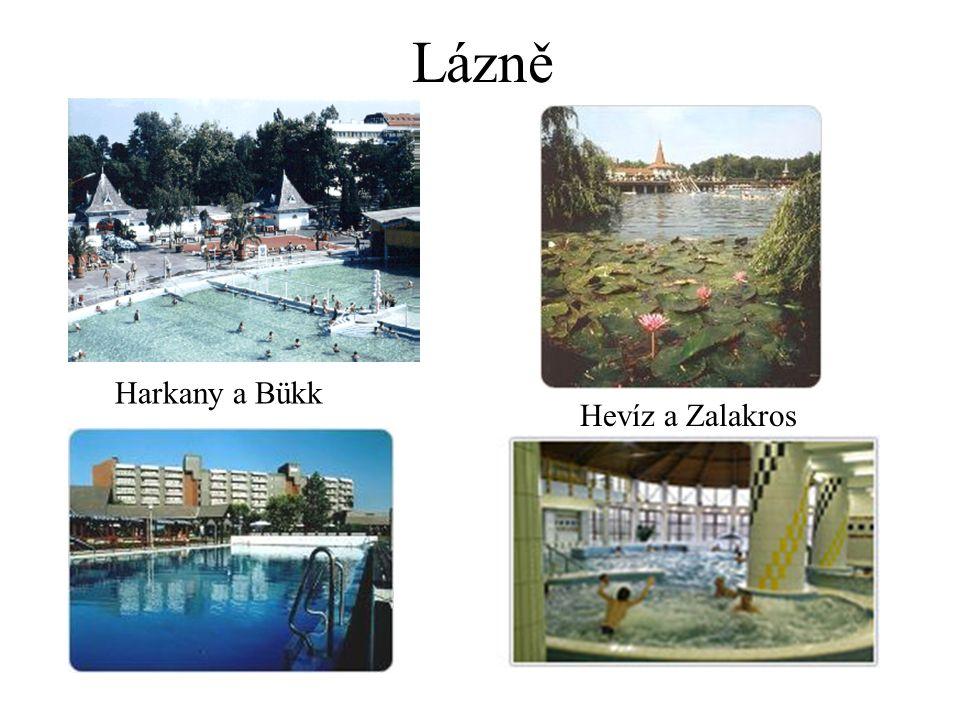 Lázně Harkany a Bükk Hevíz a Zalakros