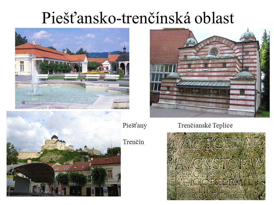 Piešťansko-trenčínská oblast PiešťanyTrenčianské Teplice Trenčín