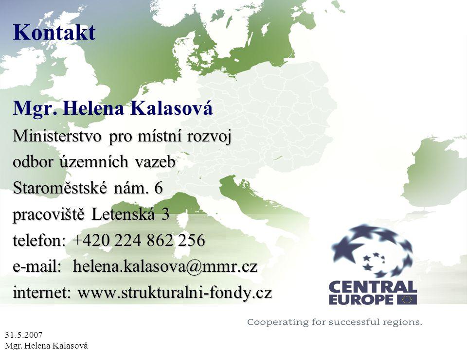 31.5.2007 Mgr. Helena Kalasová Kontakt Mgr.