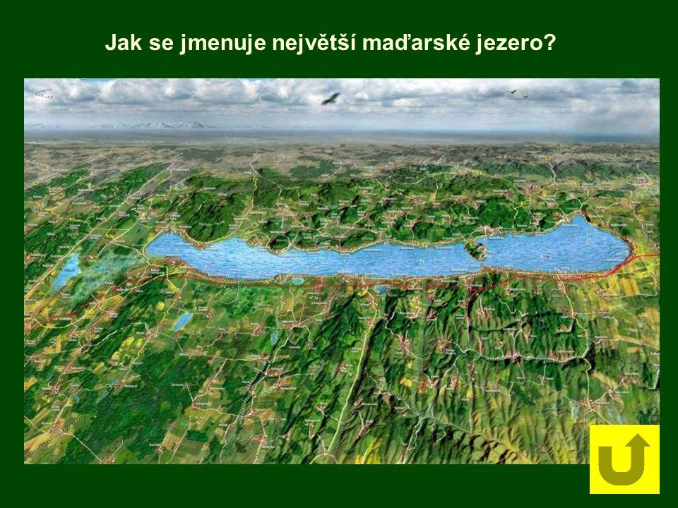 Jak se jmenuje největší maďarské jezero?