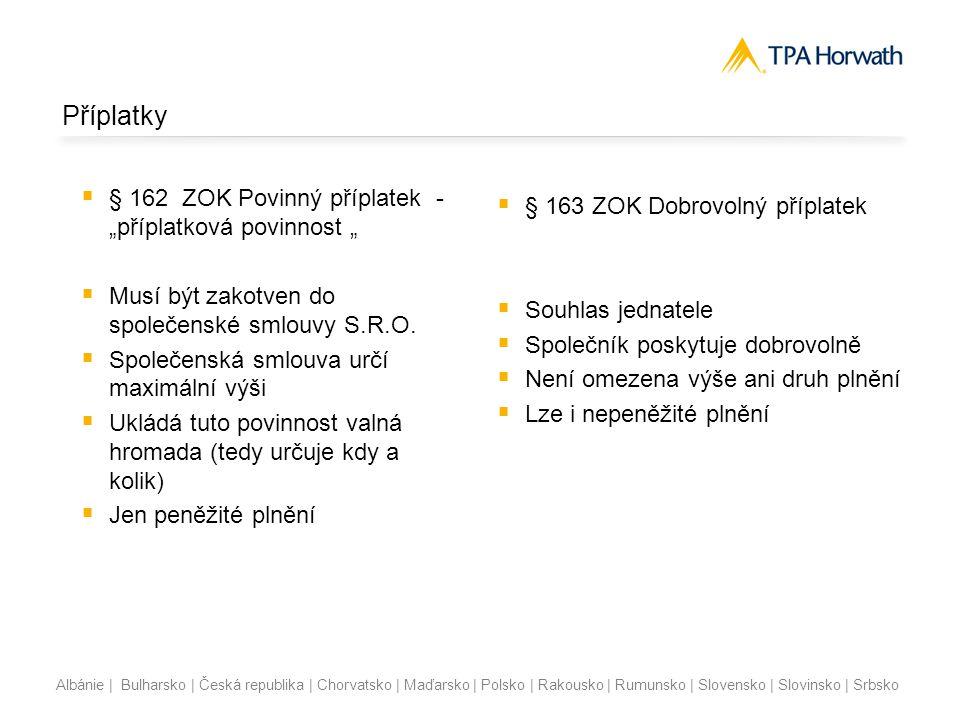 Albánie | Bulharsko | Česká republika | Chorvatsko | Maďarsko | Polsko | Rakousko | Rumunsko | Slovensko | Slovinsko | Srbsko Příplatky  § 162 ZOK Po