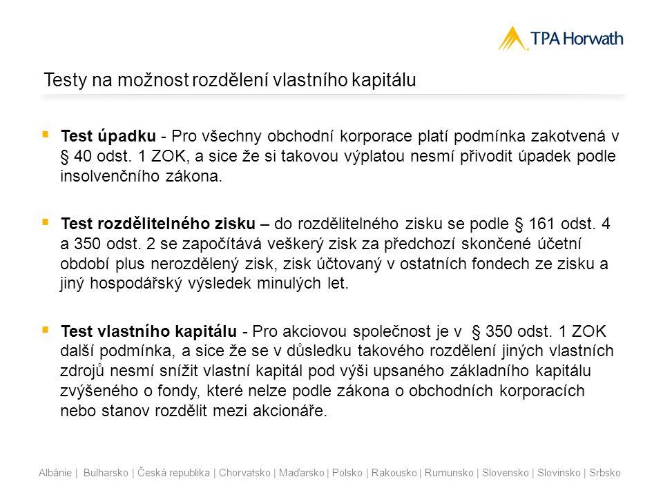Albánie | Bulharsko | Česká republika | Chorvatsko | Maďarsko | Polsko | Rakousko | Rumunsko | Slovensko | Slovinsko | Srbsko Testy na možnost rozděle