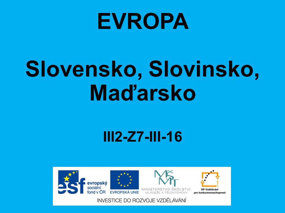 EVROPA Slovensko, Slovinsko, Maďarsko III2-Z7-III-16