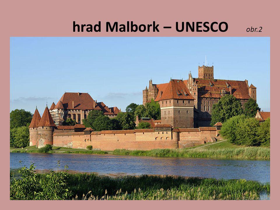 hrad Malbork – UNESCO obr.2