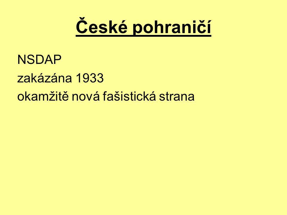 České pohraničí NSDAP zakázána 1933 okamžitě nová fašistická strana