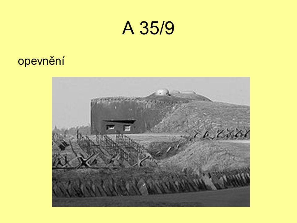 A 35/9 opevnění