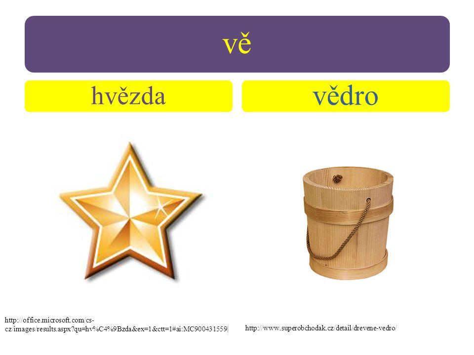 vě hvězda vědro http://www.superobchodak.cz/detail/drevene-vedro/ http://office.microsoft.com/cs- cz/images/results.aspx qu=hv%C4%9Bzda&ex=1&ctt=1#ai:MC900431559|