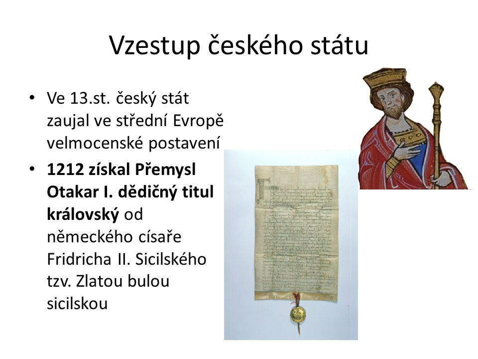Vzestup českého státu Ve 13.st.