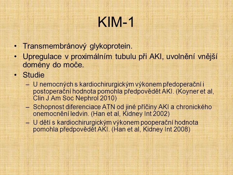 KIM-1 Transmembránový glykoprotein. Upregulace v proximálním tubulu při AKI, uvolnění vnější domény do moče. Studie –U nemocných s kardiochirurgickým