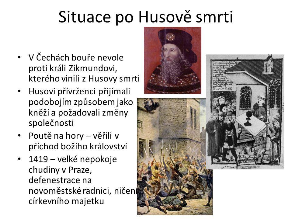 Situace po Husově smrti V Čechách bouře nevole proti králi Zikmundovi, kterého vinili z Husovy smrti Husovi přívrženci přijímali podobojím způsobem ja