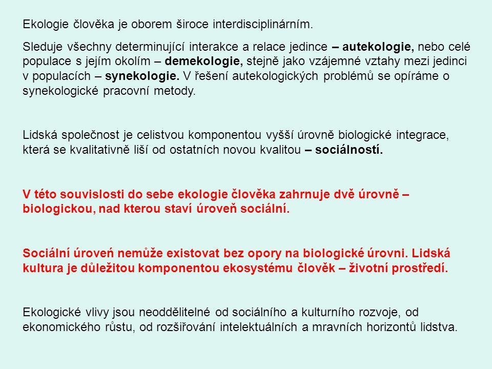 1.Úvod do ekologie člověka 2. Témata 3. Mechanismy působení prostředí 4.