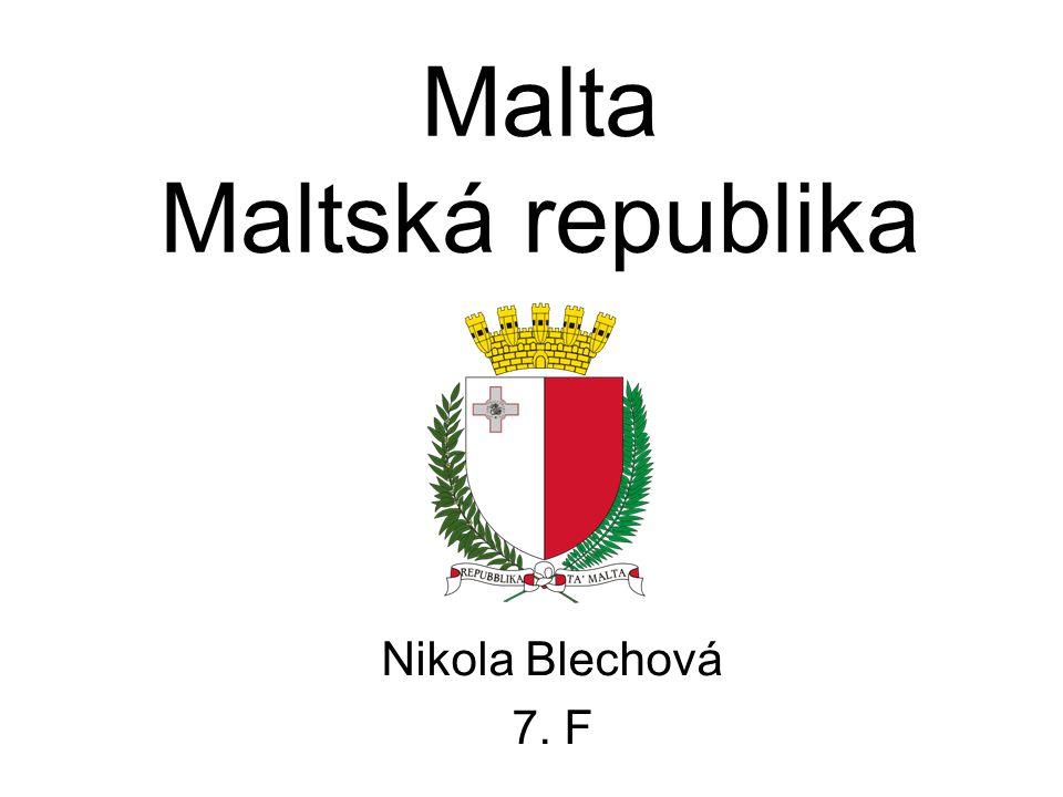 Malta Maltská republika Nikola Blechová 7. F