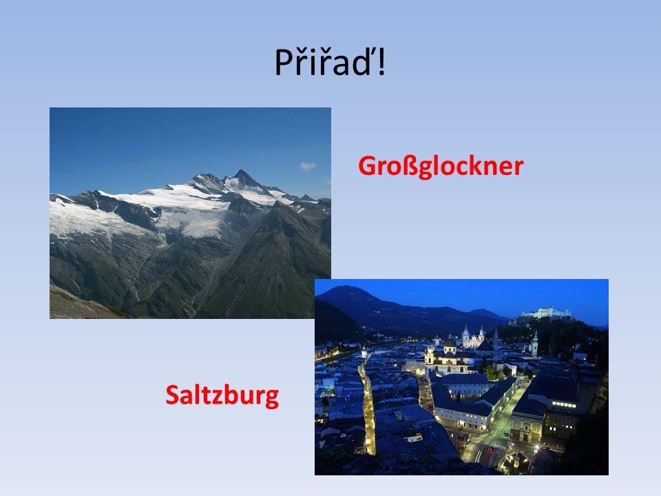 Přiřaď! Großglockner Saltzburg