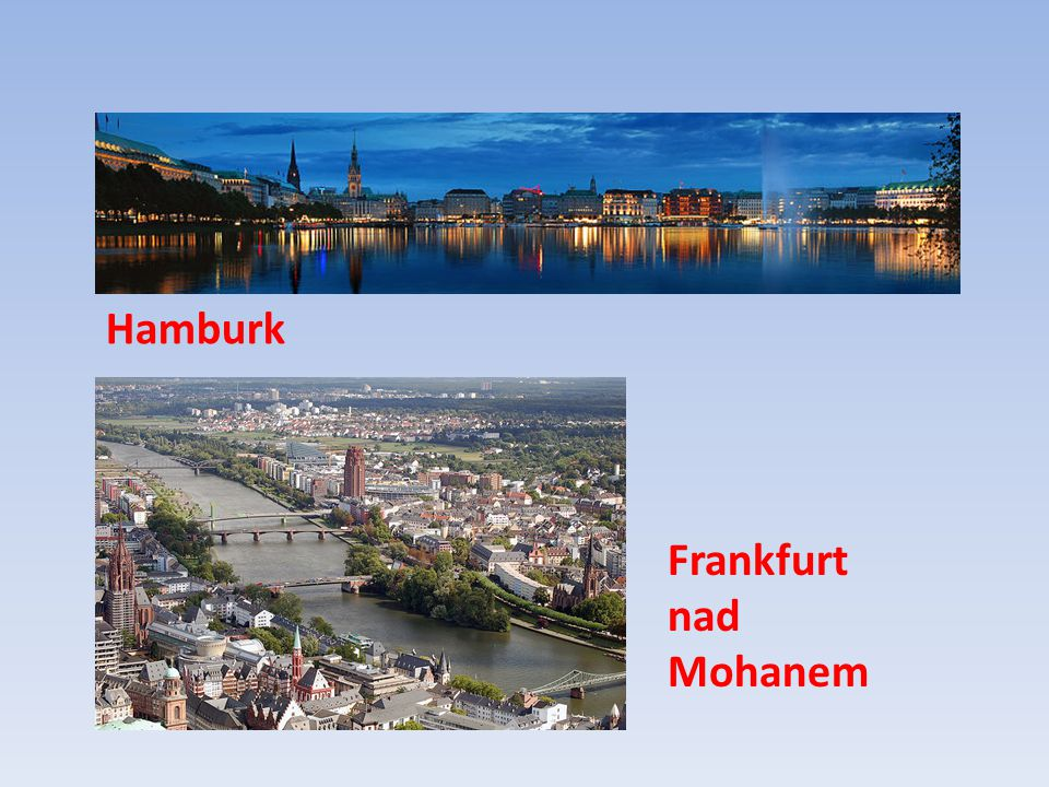Hamburk Frankfurt nad Mohanem