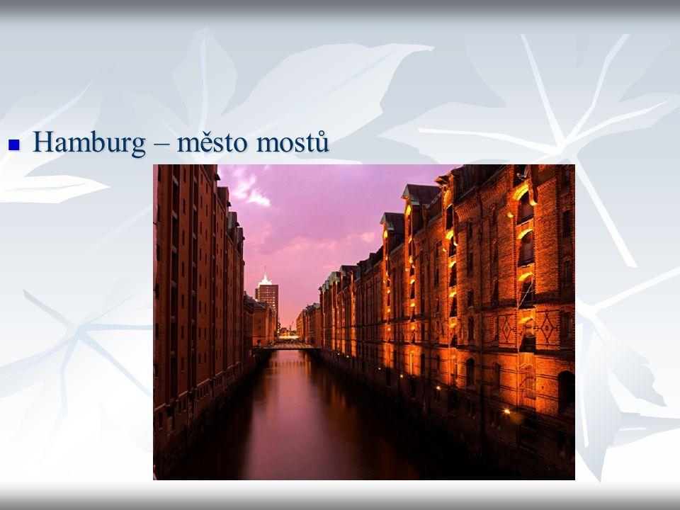 Hamburg – město mostů Hamburg – město mostů