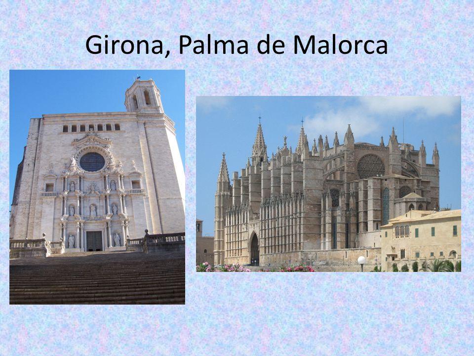 Girona, Palma de Malorca