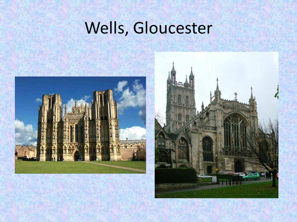 Wells, Gloucester