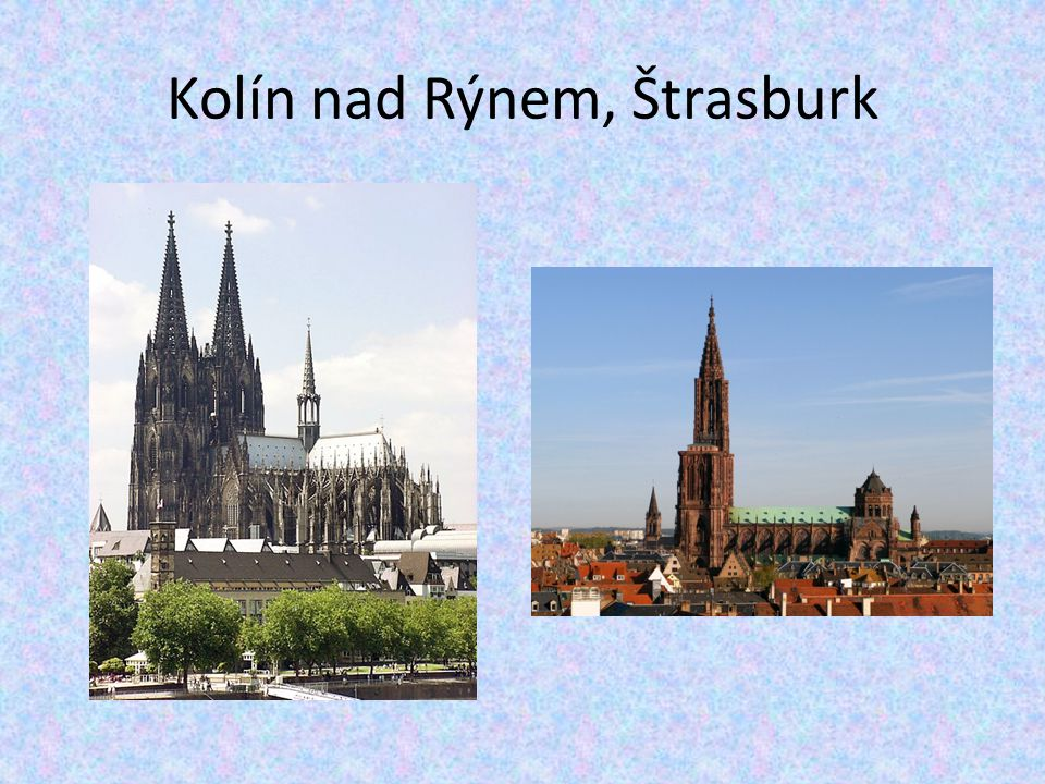Kolín nad Rýnem, Štrasburk