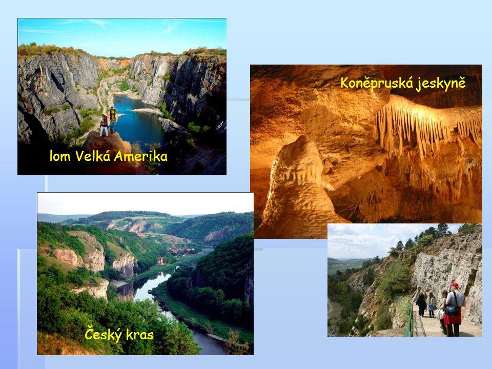 lom Velká Amerika Český kras Koněpruská jeskyně