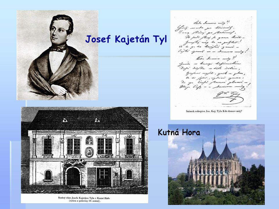 Josef Kajetán Tyl Kutná Hora
