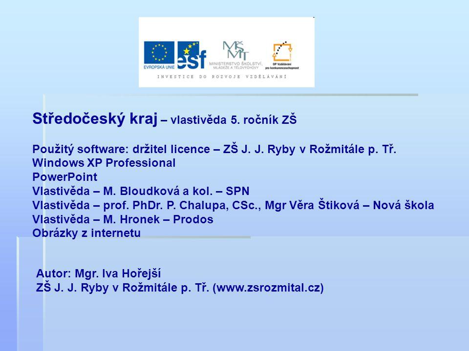 Středočeský kraj – vlastivěda 5.ročník ZŠ Použitý software: držitel licence – ZŠ J.