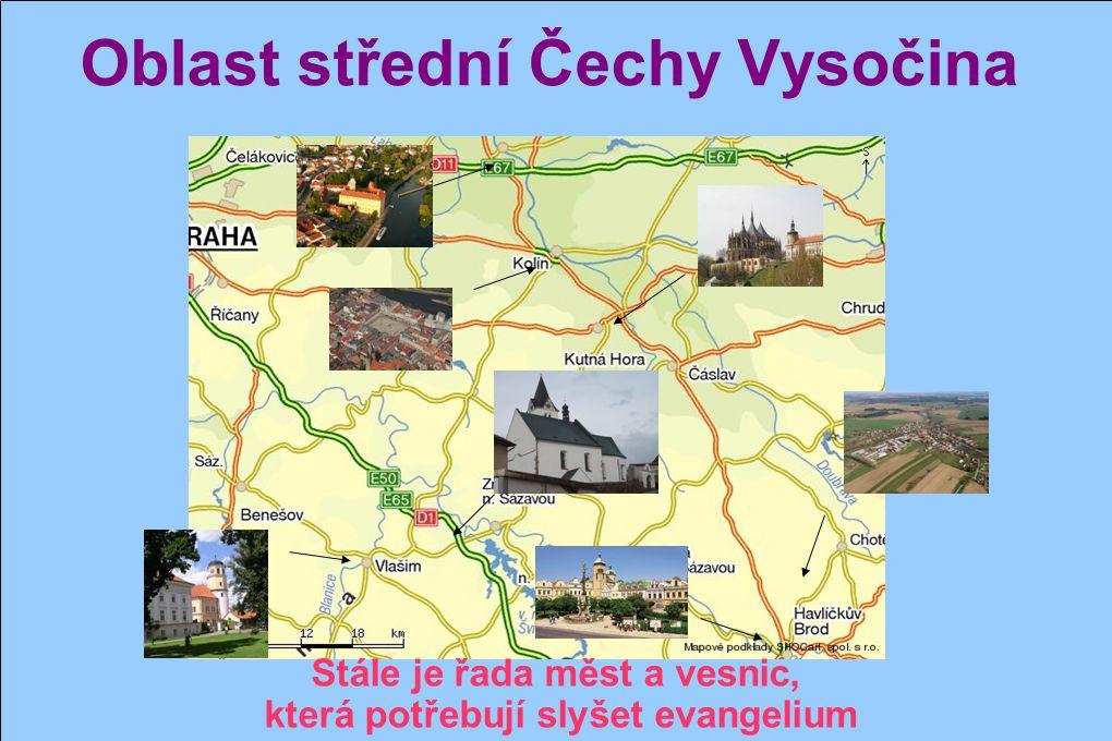 Oblast střední Čechy Vysočina Díky Bohu, že dává vzrůst