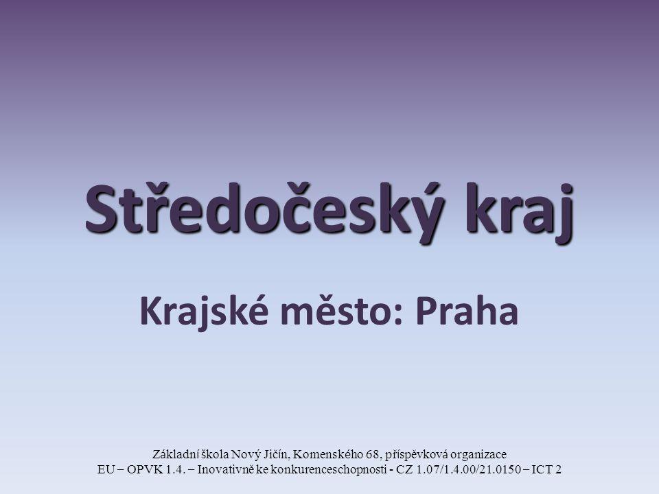 Středočeský kraj Krajské město: Praha Z á kladn í š kola Nový Jič í n, Komensk é ho 68, př í spěvkov á organizace EU – OPVK 1.4.