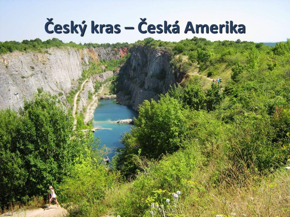 Český kras – Česká Amerika