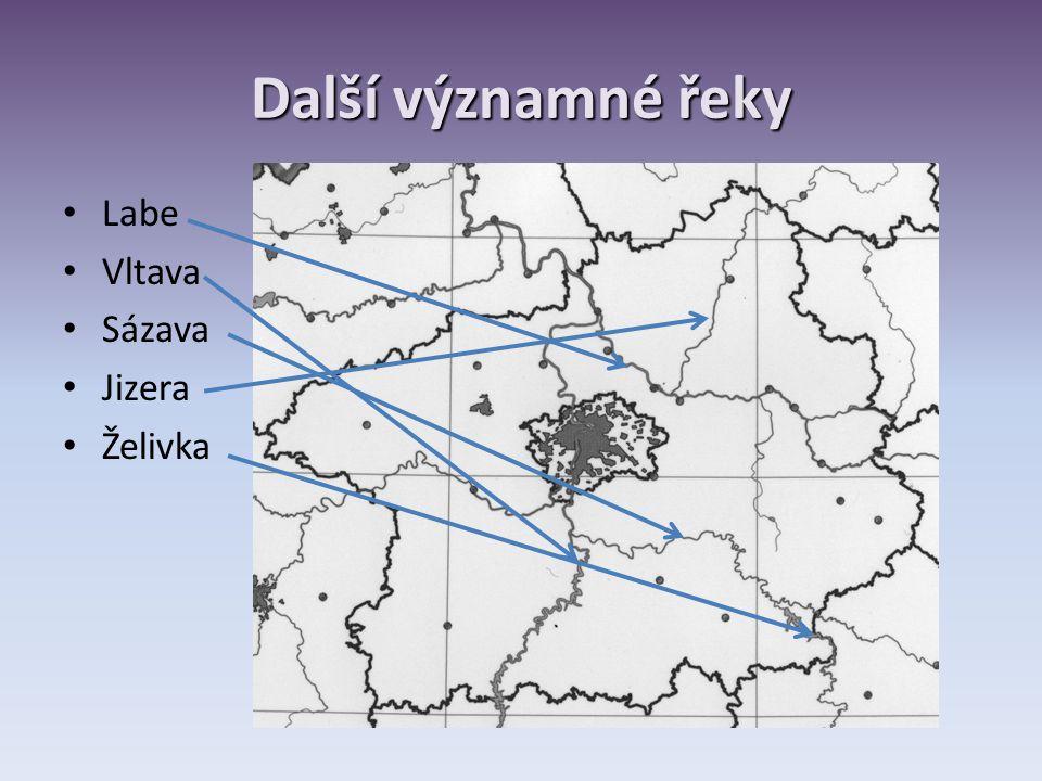 Další významné řeky Labe Vltava Sázava Jizera Želivka